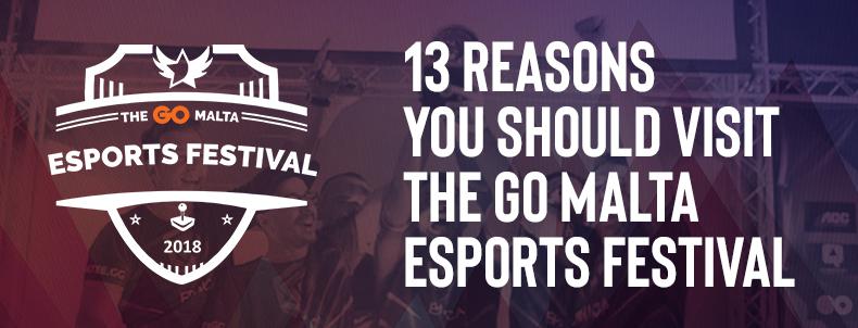 13 reasons you should visit The GO Malta Esports Festival 2018