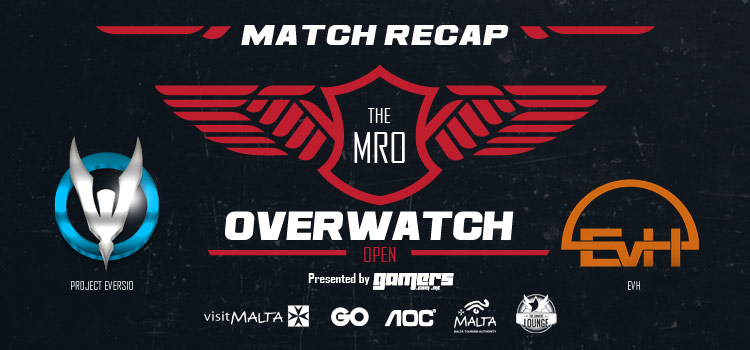 The MRO Overwatch: Open - Project Eversio vs EvH Match Recap