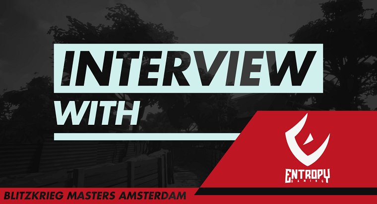 Blitzkrieg Masters Amsterdam 2018 - Interview with Entropy Gaming