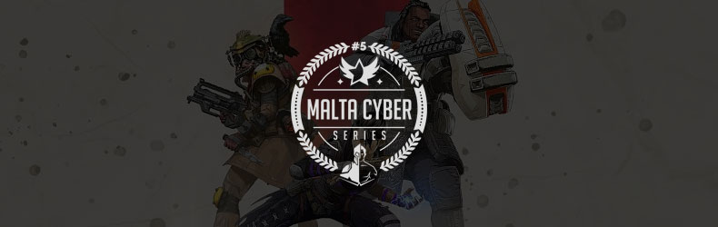 Apex Legends at the Malta Cyber Series#5: MRO Edition
